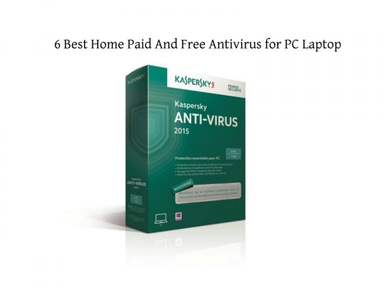 6 Best Antivirus for PC or Laptop (Free and Paid) Running Windows 10