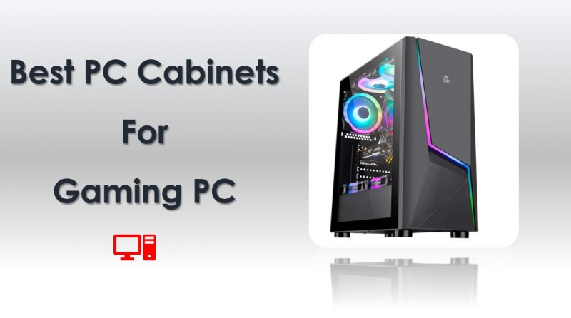 Best PC Cabinets for Gaming PC