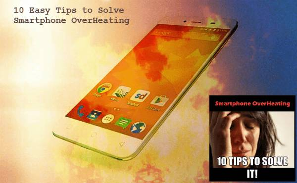 10 Easy Ways to solve Heating Issue on Any Smartphone