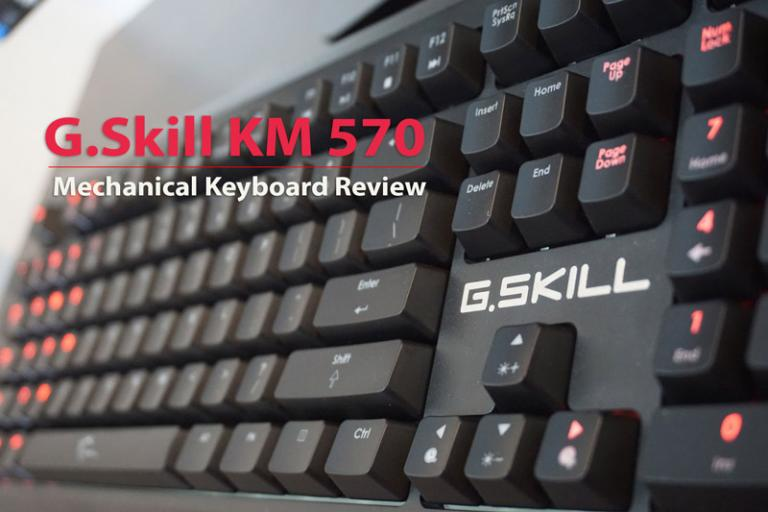 GSkill KM 570 Mechanical Keyboard Review – Best $100 Keyboard ?