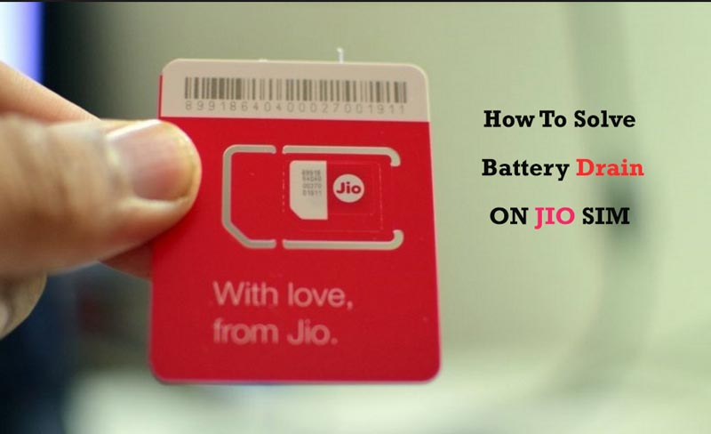 JIO Sim Battery Drain How To Solve It