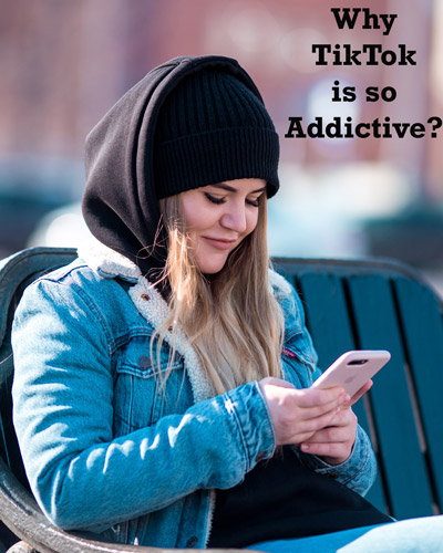Why-Tik-Tok-is-So-addictive