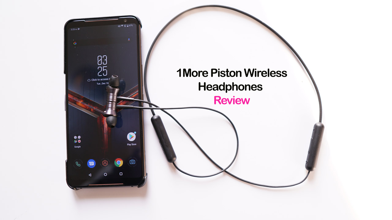 1More-Piston-Wireless-Headphones-Review