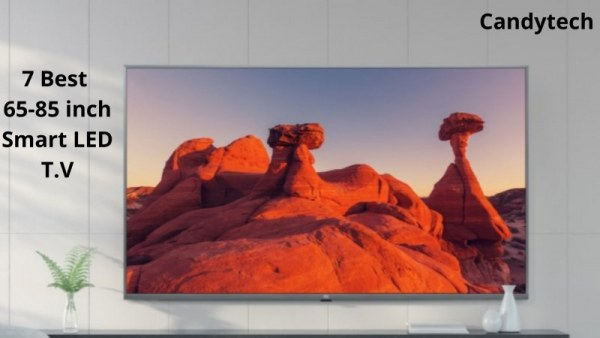 7 best 65-85 inch smart TV